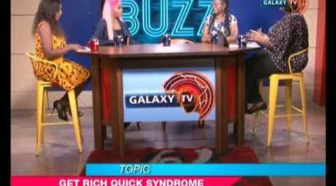 The Buzz: Get Rich Quick Syndrome
