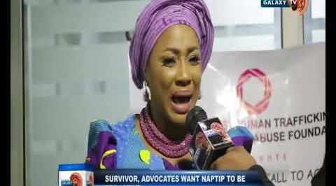 Human Trafficking Survivor, Advocates want NAPTIP to be Proactive