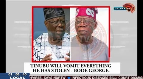 Tinubu will Vomit Everything he has Stolen   Bode George