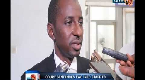 Court Sentence Two INEC Staff to 7 Years in Prison