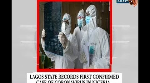 Lagos State Records First Confirmed Case of Coronavirus in Nigeria