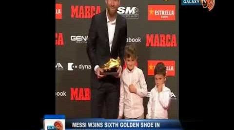 Messi wins Sixth Golden Shoe in European Leagues