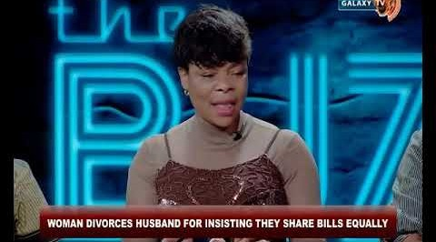Woman Divorces Husband for Insisting they share Bills Equally