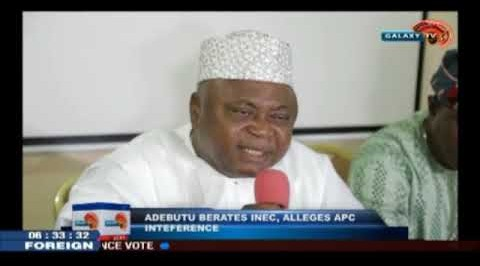 Adebutu Berates INEC, Alleges APC Interference