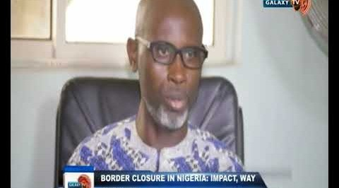 Border Closure in Nigeria; Impact, way Forward