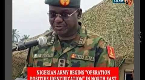 Nigerian Army Begins Operation Positive Identification in North East