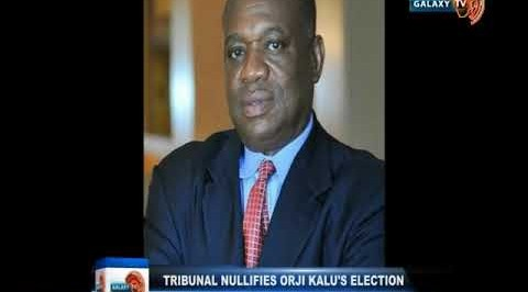 Tribunal Nullifies Orji Kalu's Election