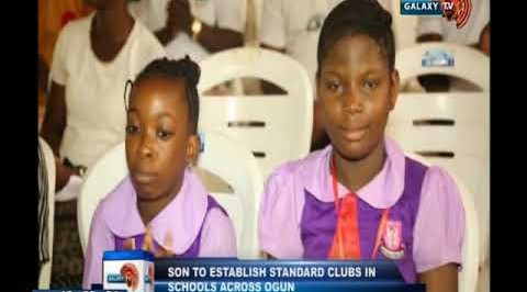 SON to begin standard clubs in schools