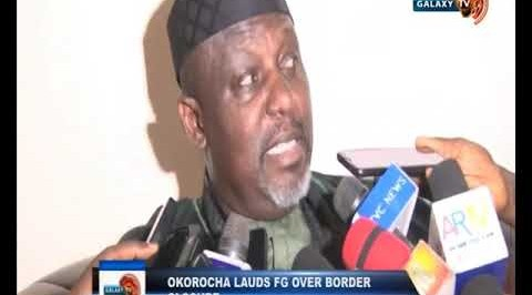 Okorocha Lauds FG over Border Closure