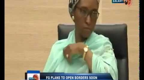 FG Plans to Open Borders Soon