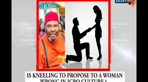 Kneeling Down to Propose is not our Culture - Pete Edochie