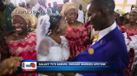 GalaxyTV's Samuel Owoade marries Opeyemi