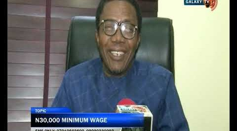 Must watch: What #30,000 minimum wage can do in today's Nigeria