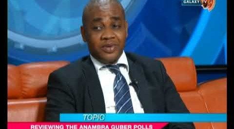 Galaxy Today: Reviewing the Anambra Guber Polls